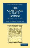 The Cambridge Medical School - Rolleston, Humphrey Davy