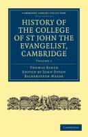 History of the College of St John the Evangelist, Cambridge - Baker, Thomas; Thomas, Baker