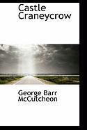Castle Craneycrow - McCutcheon, George Barr