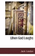 When God Laughs - London, Jack