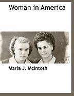 Woman in America - McIntosh, Maria Jane