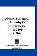 Alumni Directory, University of Pittsburgh V2: 1787-1916 (1916) - Pittsburgh General Alumni Association, G