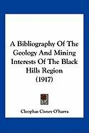 A Bibliography of the Geology and Mining Interests of the Black Hills Region (1917) - O'Harra, Cleophas Cisney