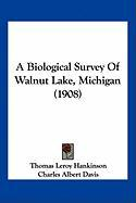 A Biological Survey of Walnut Lake, Michigan (1908) - Hankinson, Thomas Leroy