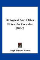 Biological and Other Notes on Coccidae (1880) - Putnam, Joseph Duncan