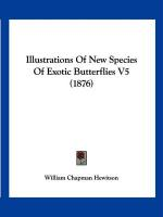 Illustrations of New Species of Exotic Butterflies V5 (1876) - Hewitson, William Chapman