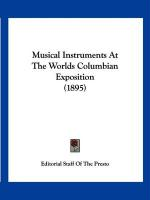 Musical Instruments at the Worlds Columbian Exposition (1895) - Editorial Staff of the Presto, Staff Of