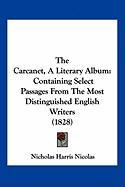 The Carcanet, a Literary Album: Containing Select Passages from the Most Distinguished English Writers (1828) - Nicolas, Nicholas Harris