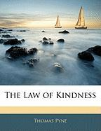 The Law of Kindness - Pyne, Thomas