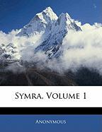 Symra, Volume 1 - Anonymous