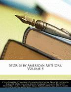 Stories by American Authors, Volume 4 - Thaxter, Celia; Woolson, Constance Fenimore; Burnett, Frances Hodgson