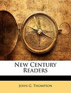 New Century Readers - Thompson, John G.