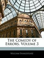 The Comedy of Errors, Volume 3 - Shakespeare, William