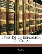 Leyes de La Rep Blica de Cuba