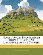 Hor Sinic: Translations from the Popular Literature of the Chinese - Morrison, Robert