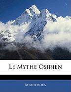 Le Mythe Osirien - Anonymous