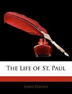 The Life of St. Paul - Stalker, James