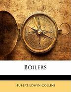 Boilers - Collins, Hubert Edwin