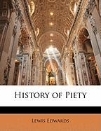 History of Piety - Edwards, Lewis