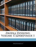 Zrodla Dziejowe, Volume 17, Issue 1 - Anonymous