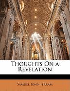 Thoughts on a Revelation - Jerram, Samuel John