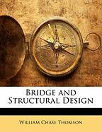 Bridge and Structural Design - Thomson, William Chase