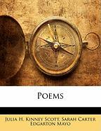 Poems - Scott, Julia H. Kinney; Mayo, Sarah Carter Edgarton