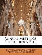 Annual Meetings: Proceedings Etc.]