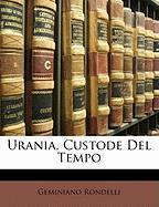 Urania, Custode del Tempo - Rondelli, Geminiano