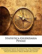 Statistica Giudiziaria Penale - Statistica, Istituto Centrale Di