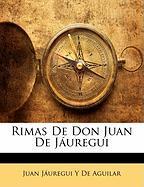 Rimas de Don Juan de J Uregui - De Aguilar, Juan Juregui y.