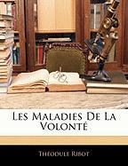 Les Maladies de La Volont - Ribot, Theodule Armand