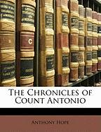 The Chronicles of Count Antonio - Hope, Anthony