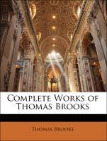 Complete Works of Thomas Brooks - Brooks, Thomas