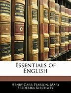 Essentials of English - Pearson, Henry Carr; Kirchwey, Mary Frederika