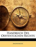 Handbuch Des Oeffentlichen Rechts - Anonymous