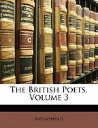 The British Poets, Volume 3 - Anonymous
