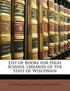 List of Books for High School Libraries of the State of Wisconsin