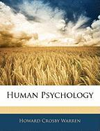 Human Psychology - Warren, Howard Crosby