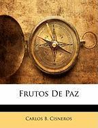 Frutos de Paz - Cisneros, Carlos B.
