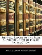 Biennial Report of the State Superintendent of Public Instruction
