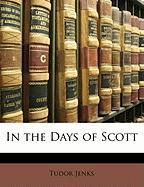 In the Days of Scott - Jenks, Tudor