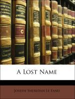 A Lost Name - Le Fanu, Joseph Sheridan
