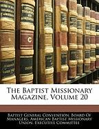 The Baptist Missionary Magazine, Volume 20