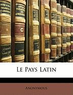 Le Pays Latin - Anonymous