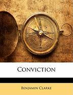 Conviction - Clarke, Benjamin