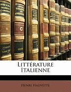 Litt Rature Italienne - Hauvette, Henri