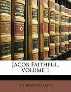 Jacob Faithful, Volume 1 - Marryat, Frederick