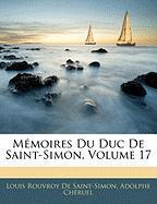 M Moires Du Duc de Saint-Simon, Volume 17 - De Saint-Simon, Louis Rouvroy; Chruel, Adolphe