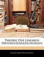 Theorie Der Linearen Differenzengleichungen - Wallenberg, Georg Jakob